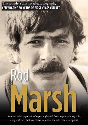 Rod Marsh: The illustrated autobiography book