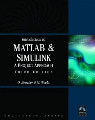 Introduction to Matlab and Simulink by Michael Weeks
