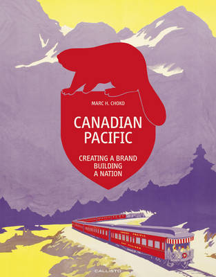 Canadian Pacific by Marc H. Choko