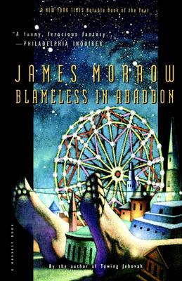 Blameless in Abaddon by James Morrow