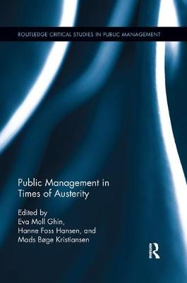 Public Management in Times of Austerity by Eva Moll Sorensen