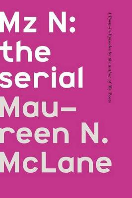 Mz N by Maureen N. McLane