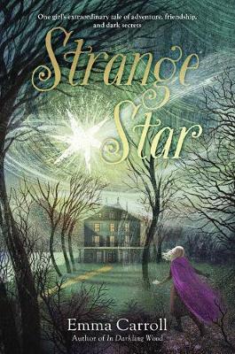 Strange Star by Emma Carroll