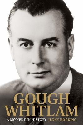 Gough Whitlam by Jenny Hocking