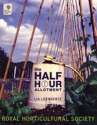 The Half-hour Allotment by Lia Leendertz