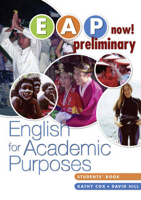 EAP Now! Preliminary Student Book by Kathy Cox