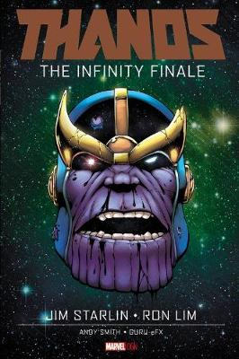 Thanos: The Infinity Finale by Jim Starlin
