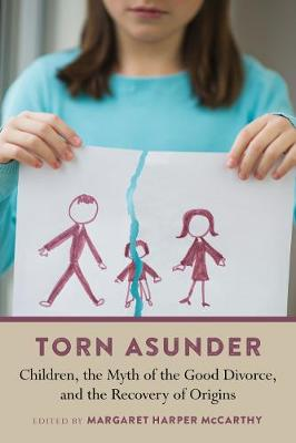 Torn Asunder by Margaret Harper McCarthy
