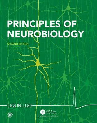 Principles of Neurobiology by Liqun Luo
