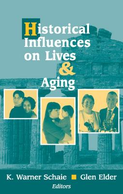 Historical Influences on Lives and Aging book