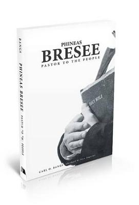 Phineas Bresee by Carl Bangs