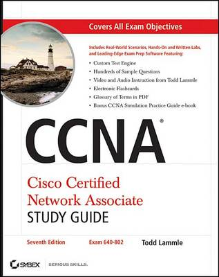 CCNA Cisco Certified Network Associate Study Guide, 7th Edition by Todd Lammle
