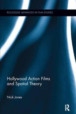 Hollywood Action Films and Spatial Theory book