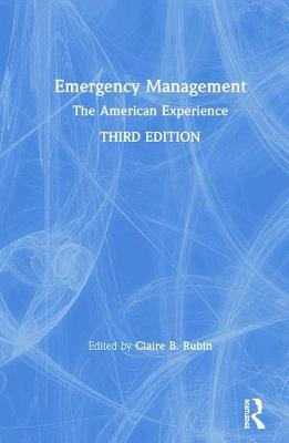 Emergency Management: The American Experience book