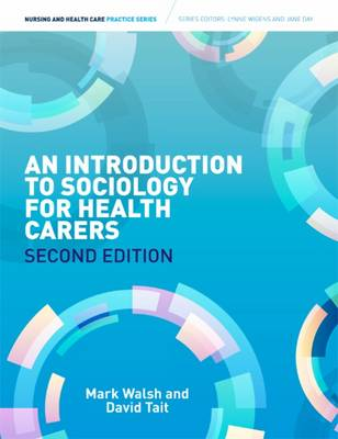 Introduction to Sociology for Health Carers by Mark Walsh