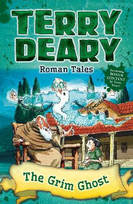Roman Tales: The Grim Ghost by Terry Deary