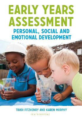 Early Years Assessment: Personal, Social and Emotional Development by Trudi Fitzhenry