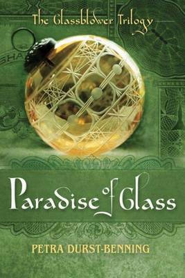 The Paradise of Glass by Petra Durst-Benning