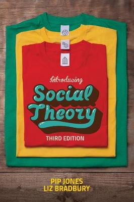 Introducing Social Theory by Pip Jones