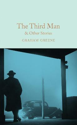 The Third Man and Other Stories by Graham Greene