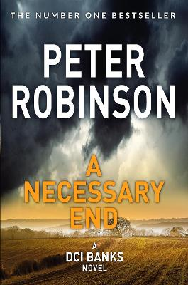A Necessary End by Peter Robinson