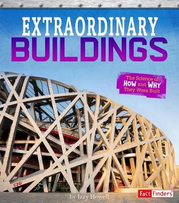Extraordinary Buildings by Izzi Howell