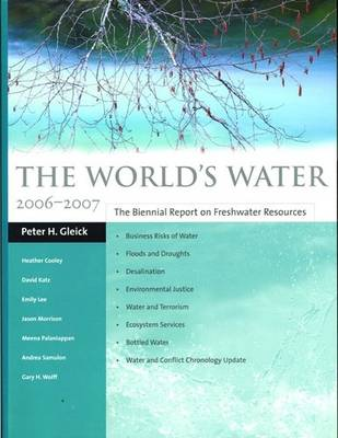 The World's Water 2006-2007 by Peter H. Gleick