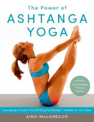 Power Of Ashtanga Yoga book