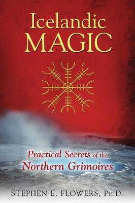 Icelandic Magic by Stephen E. Flowers