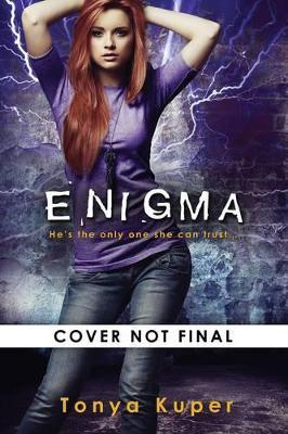 Enigma by Tonya Kuper