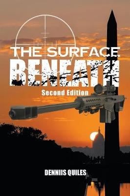 The Surface Beneath by Dennis Quiles