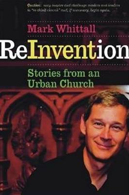 Reinvention by Mark Whittall