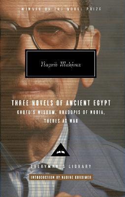 Mahfouz Trilogy Three Novels of Ancient Egypt by Naguib Mahfouz
