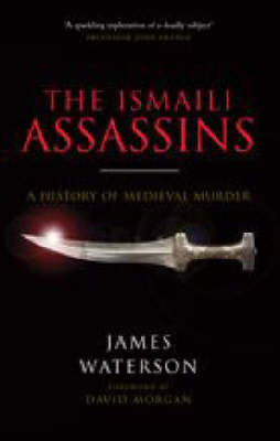 The Ismail: Assassins by James Waterson