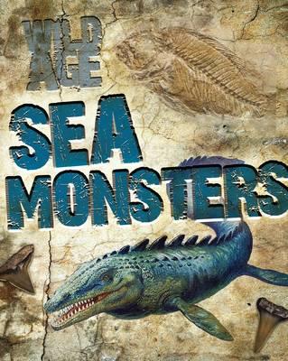 Sea Monsters by Steve Parker