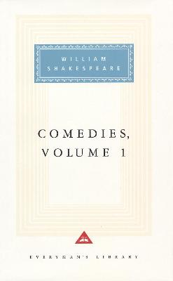 Comedies Volume 1 by William Shakespeare