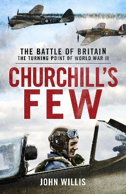 Churchill's Few: The Battle of Britain book