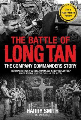 The Battle of Long Tan: The Company Commanders Story book
