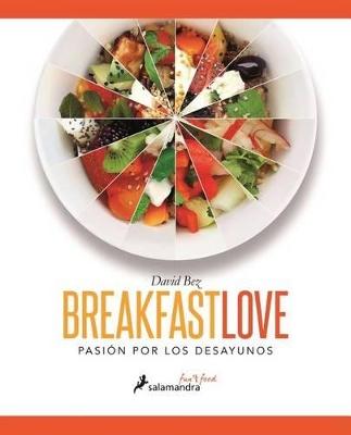 Breakfast Love by David Bez