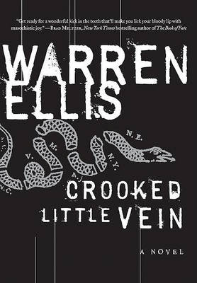 Crooked Little Vein book