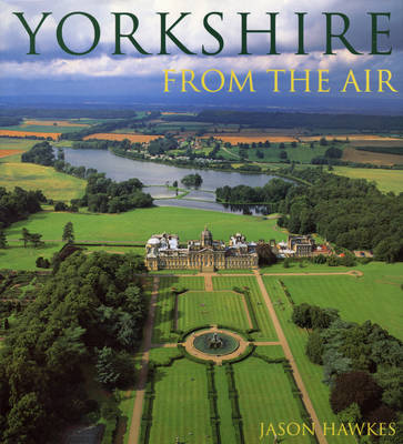 Yorkshire From The Air by Jason Hawkes