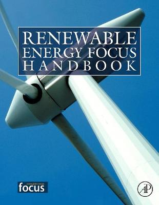 Renewable Energy Focus Handbook by Galen J. Suppes