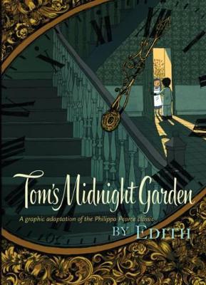Tom's Midnight Garden Graphic Novel book