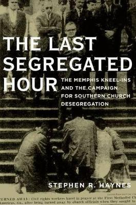 Last Segregated Hour by Stephen Haynes