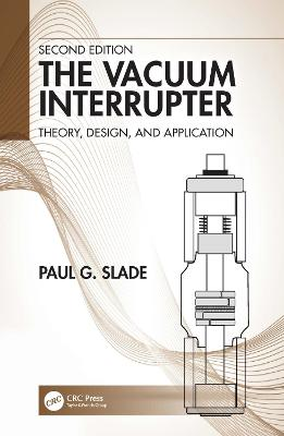 The Vacuum Interrupter: Theory, Design, and Application book