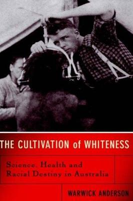 Cultivation Of Whiteness book