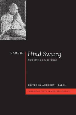 Gandhi: 'Hind Swaraj' and Other Writings by Mohandas Gandhi