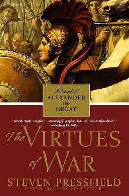 Vitues of War, the by Steven Pressfield
