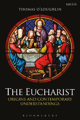The Eucharist by Professor Thomas O'Loughlin