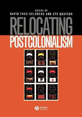 Relocating Postcolonialism by David Theo Goldberg